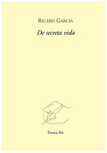 Ricard-Garcia-De-Secreta-Vida